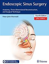 Endoscopic Sinus Surgery, 4th ed.- Anatomy, Three-Dimensional Reconstruction, & Surgical