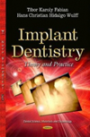 Implant Dentistry- Theory & Practice