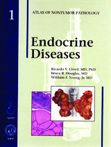 Atlas of Nontumor Pathology, Fascicle 1 -EndocrineDiseases
