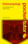 Pocket Tutor: Otolaryngology