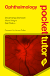 Pocket Tutor: Ophthalmology