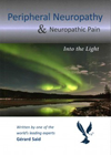 Peripheral Neuropathy & Neuropathic Pain- Into the Light