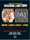 Brain, Head & Neck, Spine(Diagnostic & Surgical Imaging Anatomy Series)