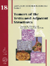 Atlas of Tumor Pathology, 4th Series, Fascicle 18- Tumors of the Testis & Adjacent Structures