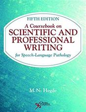 Coursebook on Scientific & Professional Writing forSpeech-Language Pathology, 5th ed.
