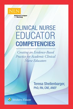 Clinical Nurse Educator Competencies- Creating an Evidence-Based Practice for Academic