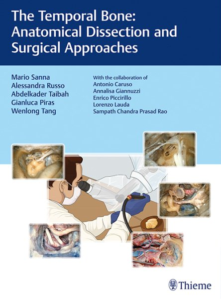 Temporal Bone- Anatomical Dissection & Surgical Approaches