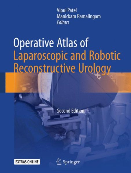 Operative Atlas of Laparoscopic & RoboticReconstructive Urology, 2nd ed.