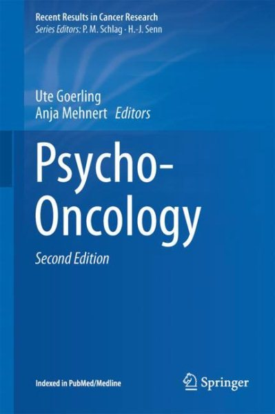 Recent Results in Cancer Research, Vol.210- Psycho-Oncology, 2nd ed.