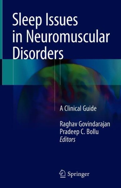 Sleep Issues in Neuromuscular Disorders- A Clinical Guide
