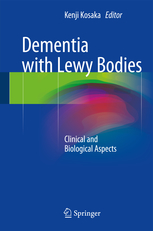 Dementia with Lewy Bodies- Clinical & Biological Aspects