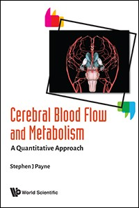Cerebral Blood Flow & Metabolism-A Quantitative Approach