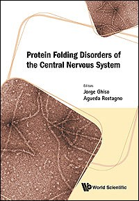 Protein Folding Disorders of the Central NervousSystem