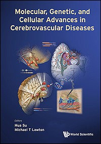 Molecular Genetic & Cellular Advances inCerebrovascular Disease